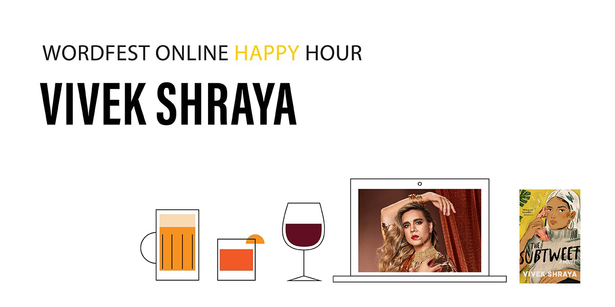 Wordfest Online Happy Hour with Vivek Shraya