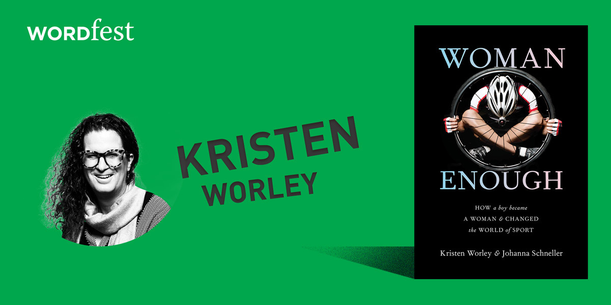 Wordfest Presents Kristen Worley (Woman Enough)