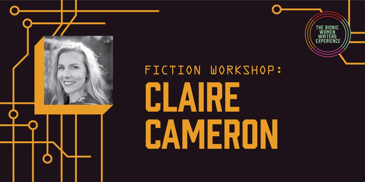 Fiction Workshop with Claire Cameron